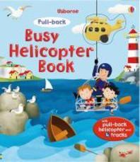 Busy Helicopter Book [With Helicopter]