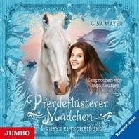 Pferdefluesterer Maedchen. Rubys Entscheidung