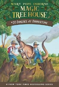 Magic Tree House. 20: Dingoes at Dinnertime