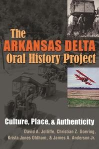 The Arkansas Delta Oral History Project