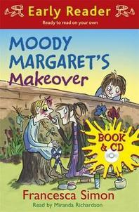 Moody Margaret's Makeover (with CD)