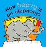 How Heavy Is an Elephant?