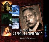 Darker Side of Sir Arthur Conan Doyle