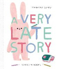 A Very Late Story