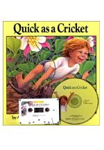 Quick As a Cricket