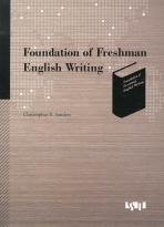 FOUNDATION OF FRESHMAN ENGLISH WRITING