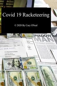 Covid 19 Racketeering