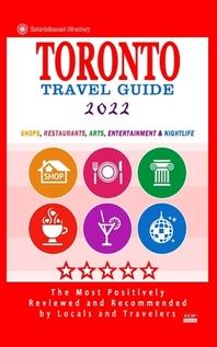 Toronto Travel Guide 2022