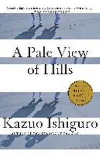 A Pale View of Hills * 2017 노벨 문학상 *