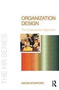 Organization Design :the Collaborative Approach