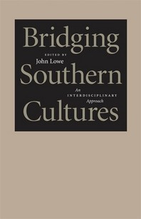 Bridging Southern Cultures