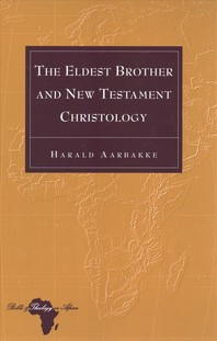 The Eldest Brother and New Testament Christology