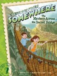 The Mystery Across the Secret Bridge, Volume 7