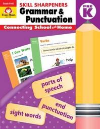 Skill Sharpeners Grammar and Punctuation, Grade Prek