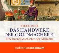 Das Handwerk der Goldmacherei