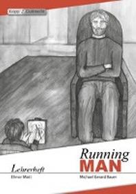 Running MAN - Michael Gerard Bauer