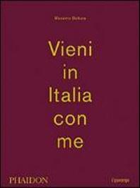 Bottura, M: Vieni in Italia con me