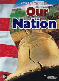 Macmillan / McGraw-Hill Social Studies Grade 5 : Our Nation