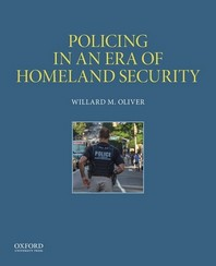 Policing in an Era of Homeland Security