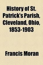 History of St. Patrick's Parish, Cleveland, Ohio, 1853-1903