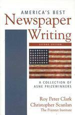 America's Best Newspaper Writing