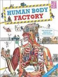 The Human Body Factory. by Dan Green