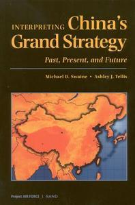 Interpreting China's Grand Strategy