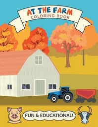 At The Farm Coloring Book