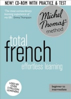 Total French with the Michel Thomas Method: Revised