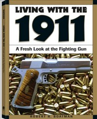 Living with the 1911