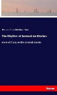 The Rhythm of Bernard de Morlaix