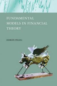 Fundamental Models in Financial Theory