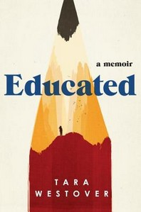 Educated: A Memoir