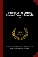 Bulletin of the National Research Council, Issues 16-18