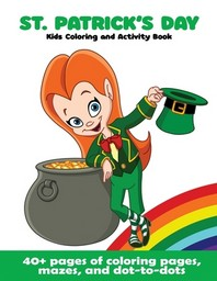 St. Patrick's Day Kids Coloring and Activity Book