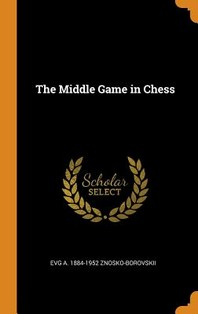 The Middle Game in Chess