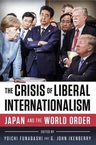 The Crisis of Liberal Internationalism