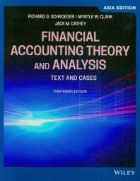 Financial Accounting Theory and Analysis: Text and Cases (Asia Edition)