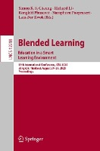 Blended Learning. Education in a Smart Learning Environment