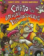 Chato y Los Amigos Pachangueros (Chato and the Party Animals) (1 Paperback/1 CD) [With Paperback Book]