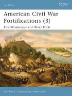 American Civil War Fortifications