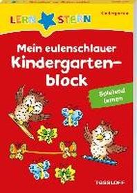 LERNSTERN. Mein eulenschlauer Kindergartenblock. Spielend lernen
