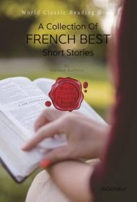 프랑스 단편소설 베스트 모음집 : A Collection Of French Best Short Stories ㅣ영문판ㅣ