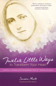 Twelve Little Ways to Transform Your Heart