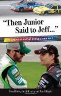 """then Junior Said to Jeff. . ."""