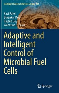 Adaptive and Intelligent Control of Microbial Fuel Cells