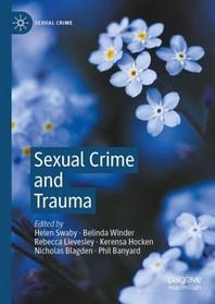 Sexual Crime and Trauma