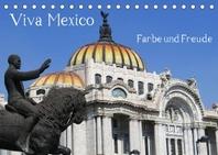 Viva Mexiko - Farben und Freude (Tischkalender 2022 DIN A5 quer)