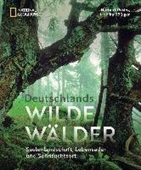 Deutschlands wilde Waelder