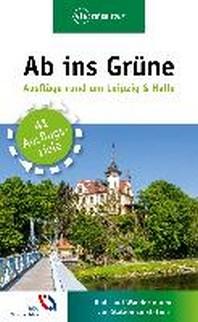 Ab ins Gruene - Ausfluege rund um Leipzig